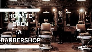 How To Open A Barbershop Step By Step