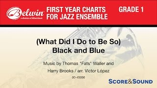 What Did I Do To Be So Black And Blue Jazz Ensemble Conductor
