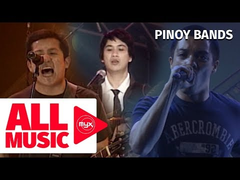Pinoy Bands Playlist | All Music MYX