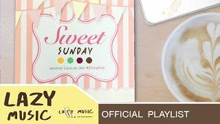รวมเพลงน่ารักๆ บอสซาโนว่า[อัลบั้ม Sweet Sunday]