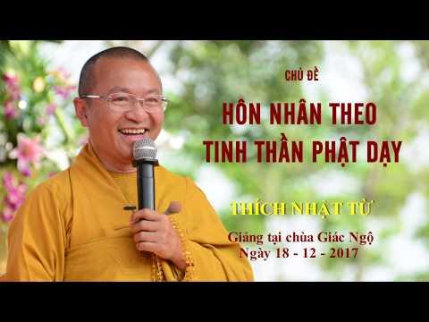 Hôn nhân theo tinh thần Phật dạy - TT. Thích Nhật Từ