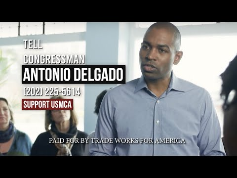 Tell Rep. Delgado Vote YES on the USMCA