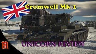 War Thunder: Cromwell Mk 1 Super Unicorn Review