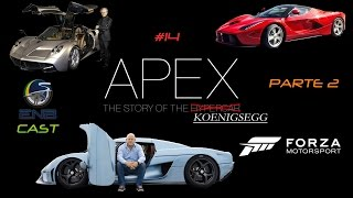 EnB Cast #14 – APEX, The story of the Koenigsegg – Parte 2