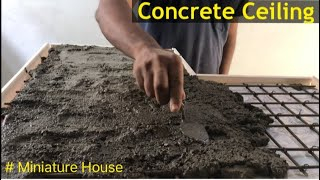 How to Build a Concrete Ceiling | Miniature House Construction | Ceiling Formwork | DIY