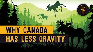 Why There's Less Gravity in Hudson Bay, Canada