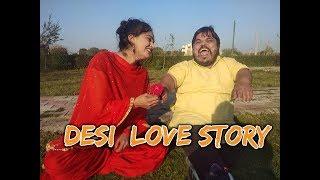 Desi  love story, A Comedy Video feat. Khushi Ram, Amit Nain, Madhu Malik.sonika singh