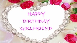 Happy Birthday Wishes For My Girlfriend| Lover Birthday Message