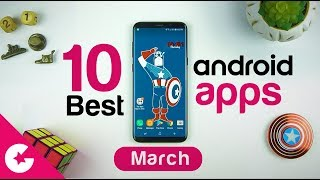 Top 10 Best Apps for Android - Free Apps 2018 (March)
