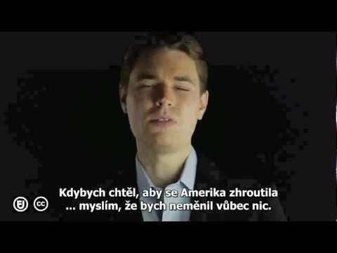 Kdybych chtěl, aby se Amerika zhroutila.. (Video)
