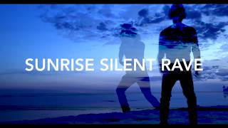 Sunrise Silent Rave - Monday May 21st (5AM-8AM)