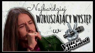 Najbardziej wzruszający występ w The Voice of Poland