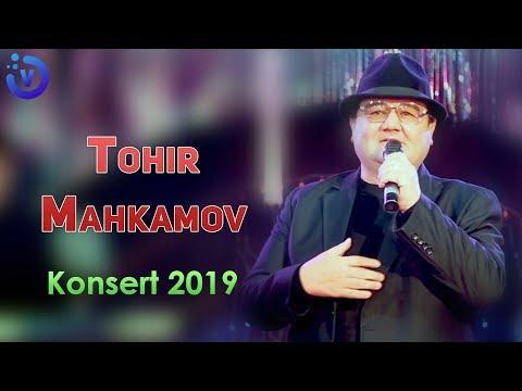 Tohir Mahkamov - Konsert 2019 | Тохир Махкамов - Концерт 2019