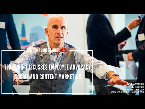 Ted Rubin Discusses Employee Advocacy, Social and Content Marketing [video]