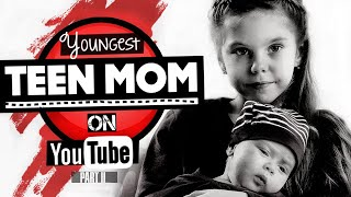 11 Youngest Teen Moms on YouTube | 2019 Update