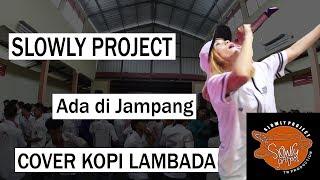 Kopi Lambada Ska Reggae Cover Slowly Project