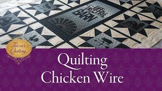 Longarm Quilt Chicken Wire Design