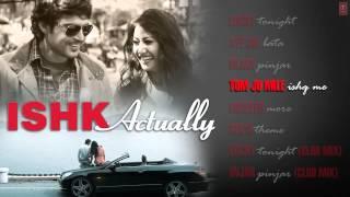 Jukebox - Full Songs - Ishk Actually