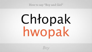 """How to Say """"Boy"""" & """"Girl"""" in Polish 