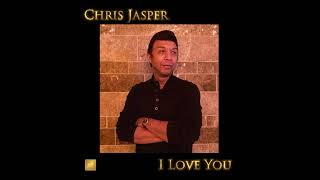 Chris Jasper - I Love You (Boogie Back Productions Remix) 2017