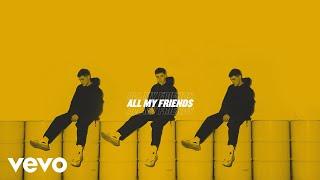 AJ Mitchell   All My Friends (Lyric Video)