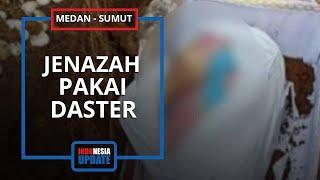 POPULER: Kronologi Jenazah Wanita Pakai Daster Dibalut Kafan di Liang Lahat
