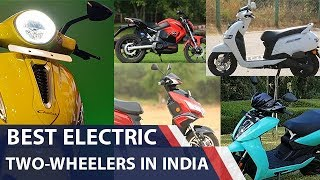 Best Electric Two-Wheelers In India | carandbike