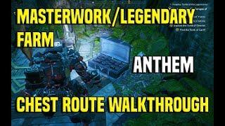 Anthem Masterwork/Legendary Chest Farm Walkthrough