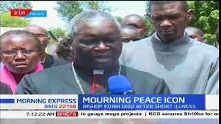 Kenya mourns the loss of Eldoret Bishop Cornelius Korir