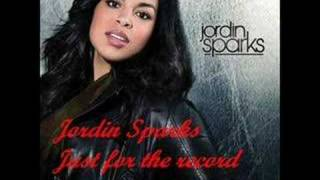 Jordin sparks - Just for the record