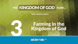 Farming in the Kingdom of God
