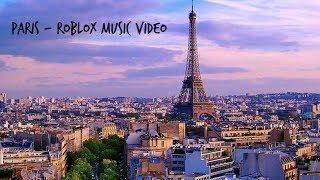 Paris - Roblox Music Video