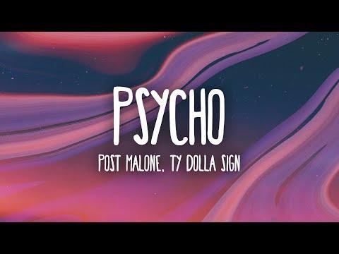 Post Malone - Psycho (Lyrics) ft. Ty Dolla $ign