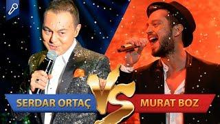Murat Boz Mu, Serdar Ortaç Mı?   Şarkı - Şarkıcı Düelloları