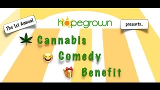 Hopegrown's 1st Annual Cannabis Comedy Benefit