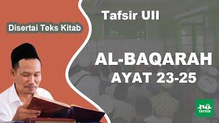 Surat Al-Baqarah Ayat 23-25 # Tafsir UII # KH. Ahmad Bahauddin Nursalim