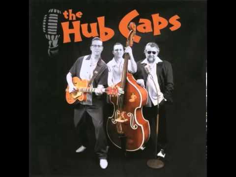 The Hub Caps / Rockabilly Baby