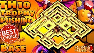 Clash Of Clans | NEW TH10 TROPHY PUSH BASE | TH10 TROPHY BASE | DEFENSE REPLAYS | Coc | 2018
