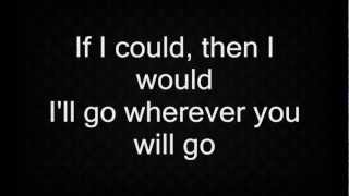 The Calling - Wherever You Will Go (lyrics) HD