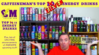 CaffeineMan's Top 10 Energy Drinks! Plus LOTS of announcements of coming events.