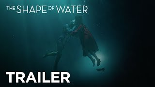 The Shape of Water Trailer