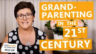 Grandparenting In The 21st Century