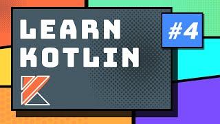 Kotlin Arrays, Lists, Maps, Iteration - Kotlin Programming Tutorial for Beginners Part 4