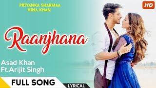 Arijit Singh -- Raanjhana (Lyrics) -- Lyric Video - YouTube