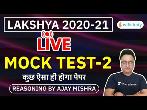 Lakshya 2020-21 | Reasoning by Ajay Mishra | Reasoning Live Mock Test-2