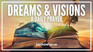 Prayer For Dreams and Visions - Prayers For Meaning Of Dream