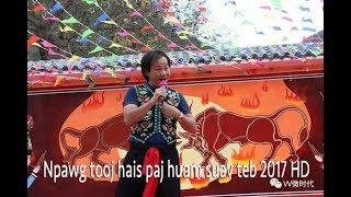 Npawg Tooj Hais Paj Huam Suav Teb Lom Zem Kawg Nawb HD 2017