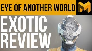 It's Better than you think: Eye of Another World Exotic Review - Destiny 2
