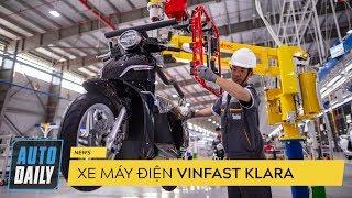 |XE MÁY ĐIỆN VINFAST| Xe máy điện VinFast Klara sản xuất trên dây chuyền CỰC KHỦNG |AUTODAILY.VN
