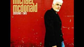 Michael McDonald - Loving You Is Sweeter Than Ever